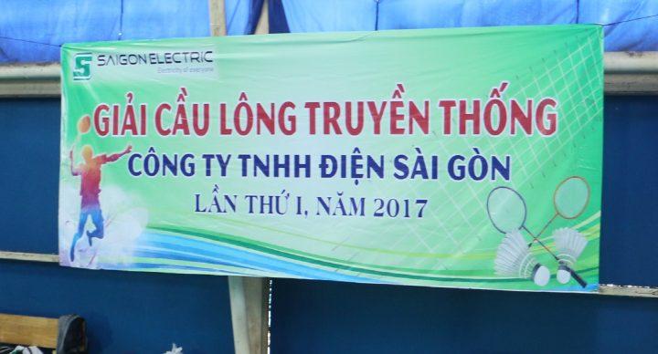Giải cầu lông truyền thống Công ty TNHH Điện Sài Gòn lần thứ I -2017